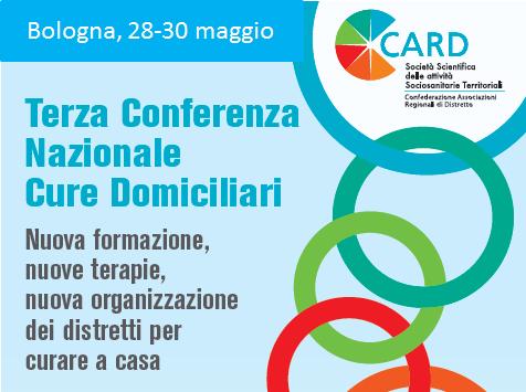 XIII CONGRESSO NAZIONALE CARD ITALIA<br> Terza Conferenza Nazionale Cure Domiciliari