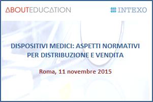 DISPOSITIVI MEDICI: aspetti normativi per distribuzione e vendita