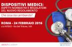 Dispositivi Medici: aspetti normativi e regolatori del nuovo Regolamento