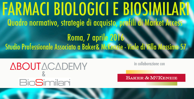 Farmaci Biologici e Biosimilari, quadro normativo, strategie di acquisto, profili di Market Access