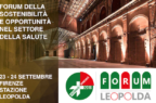 FORUM DELLA LEOPOLDA: <br>Forum della Sostenibilità e Opportunità nel Settore della Salute