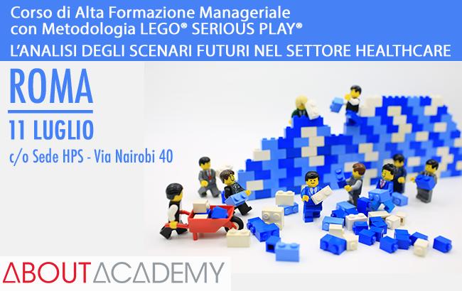 Corso di Alta Formazione Manageriale con Metodologia LEGO® SERIOUS PLAY®<br>L'ANALISI DEGLI SCENARI FUTURI NEL SETTORE HEALTHCARE