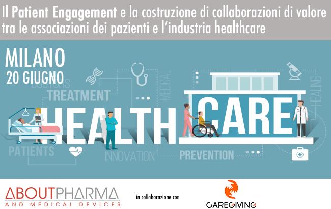 Il Patient Engagement e la costruzione di collaborazioni di valore tra le associazioni dei pazienti e l'industria healthcare