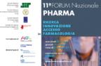 11° Forum Nazionale Pharma. Ricerca innovazione accesso in farmacologia