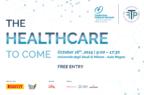 """""""The healthcare to come"""", la medicina personalizzata che verrà: l'evento a Milano"""