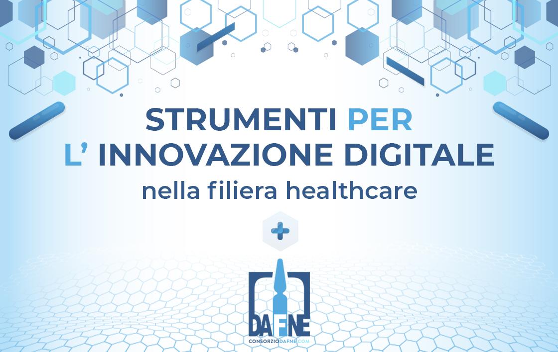 Strumenti per l'innovazione digitale nella filiera healthcare