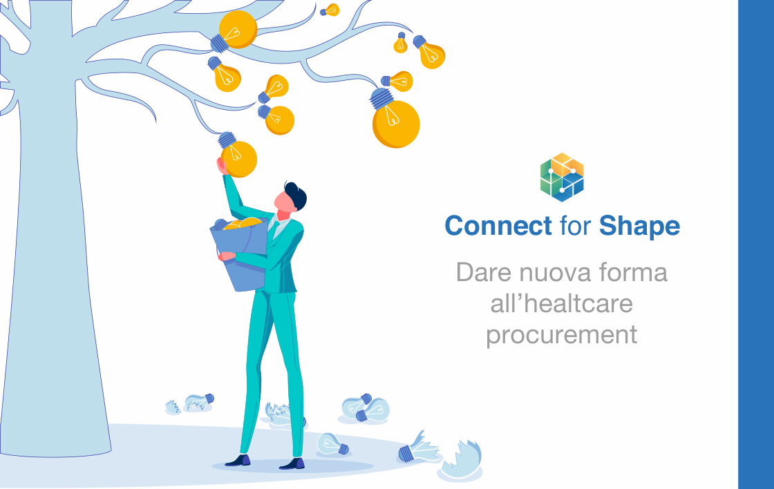 CONNECT FOR SHAPE DARE NUOVA FORMA ALL'HEALTHCARE PROCUREMENT