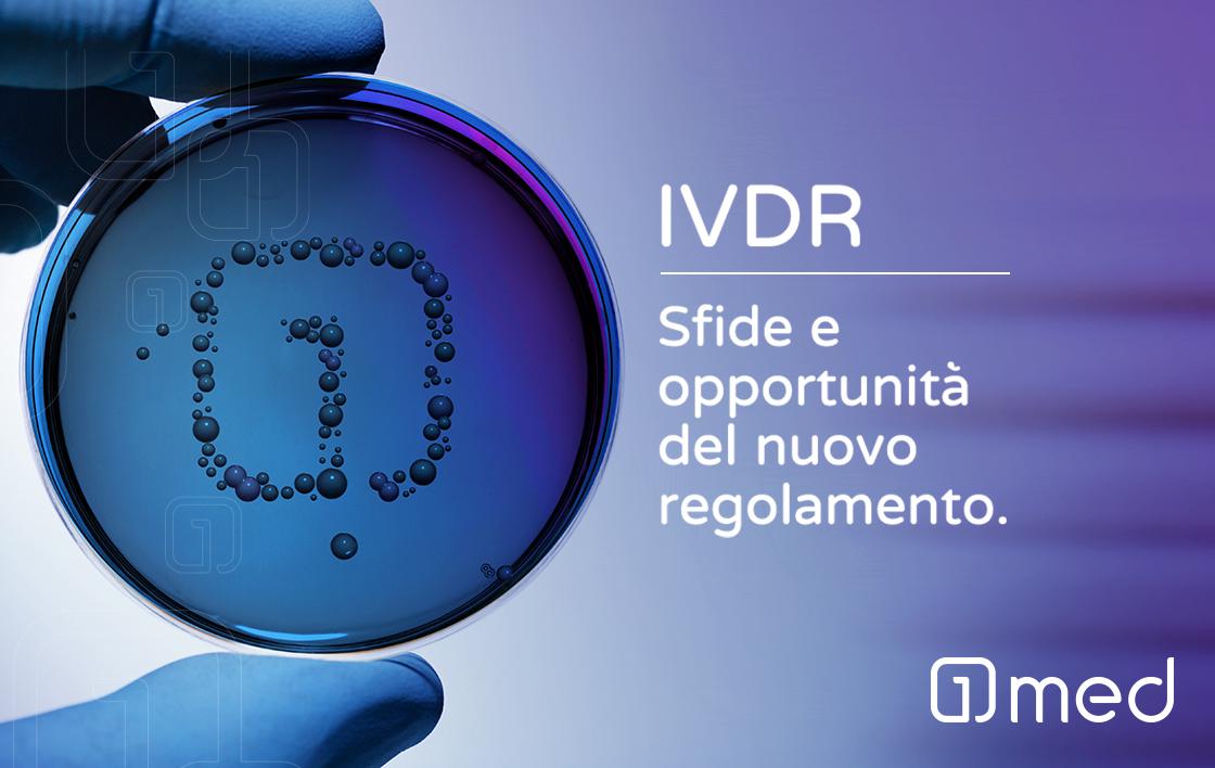 IVDR Sfide e opportunità del nuovo regolamento