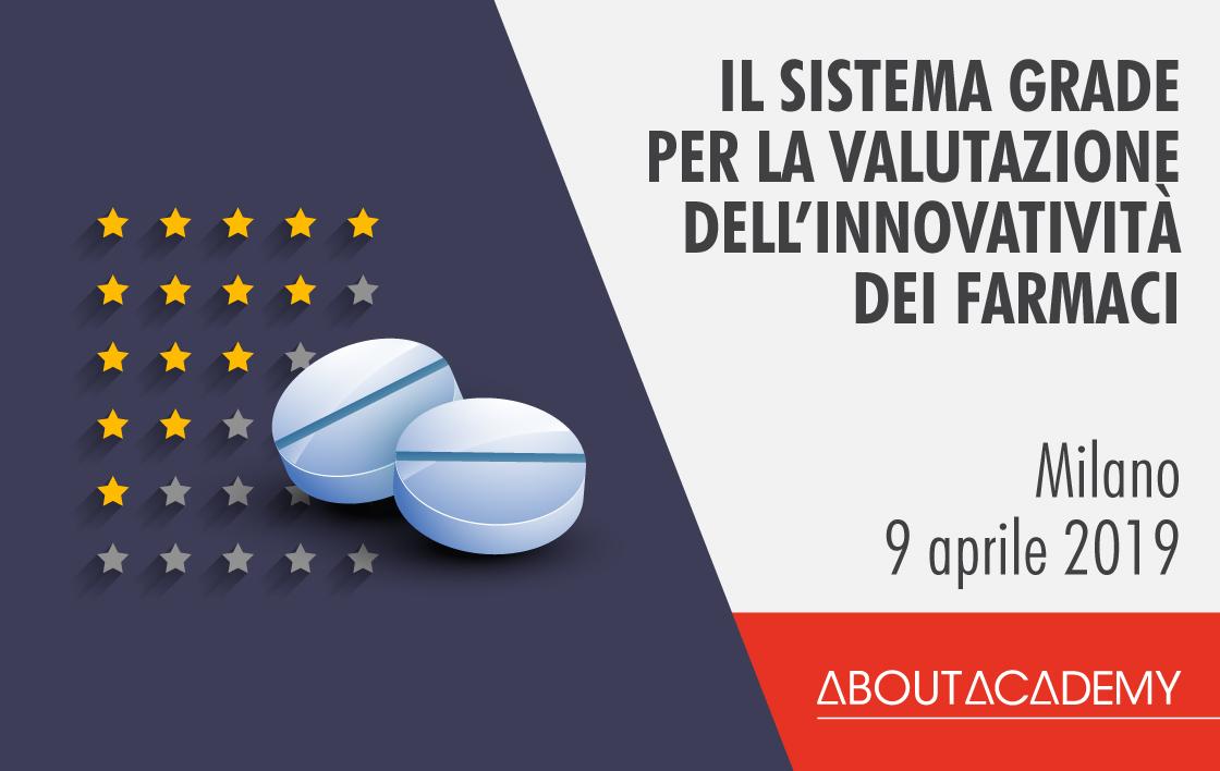 SOLD OUT – Il Sistema GRADE per la valutazione dell'innovatività dei farmaci