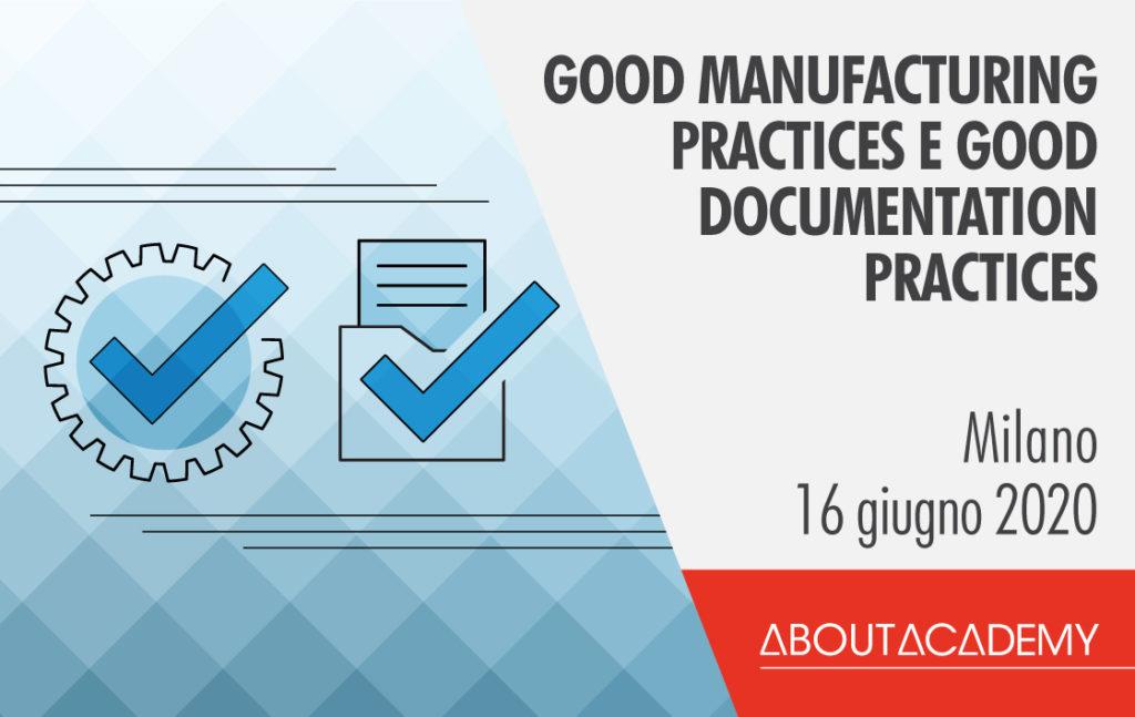 Corso di formazione Good manufacturing practices e good documentation practices