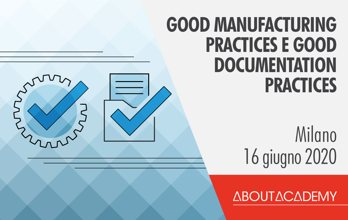 Corso di formazione Good manufacturing practices e good documentation practices