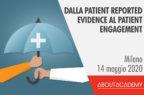 Dalla Patient Reported Evidence al Patient Engagement | EVENTO RIMANDATO