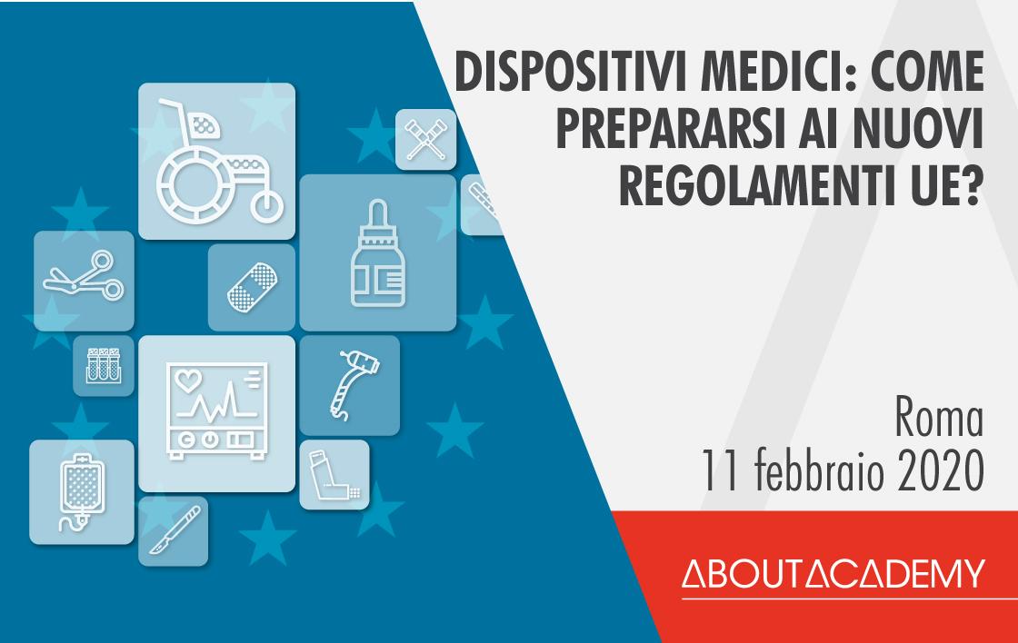 Dispositivi Medici: come prepararsi ai nuovi regolamenti UE?