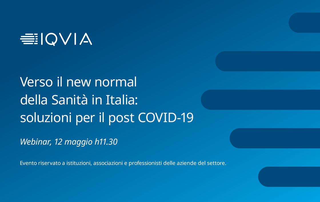 Verso il new normal della Sanità in Italia: soluzioni per il post COVID-19