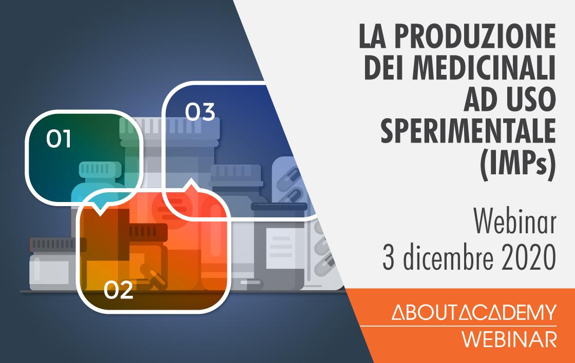 La produzione dei medicinali ad uso sperimentale (IMPs)