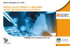 Farmaci e dispositivi medici, un master per comprendere le dinamiche di accesso tra appropriatezza e sostenibilità