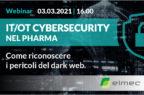 IT/OT Cybersecurity nel Pharma: come riconoscere i pericoli del dark web