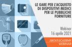 Le gare per l'acquisto di dispositivi medici per le pubbliche forniture
