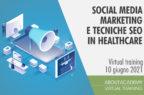 Social Media Marketing e tecniche SEO in Healthcare