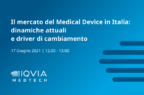 Dispositivi medici, un webinar per analizzare presente e futuro del mercato (anche alla luce di Covid-19)