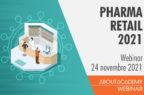 Pharma retail 2021: Accesso al mercato, customer e patient engagement in farmacia